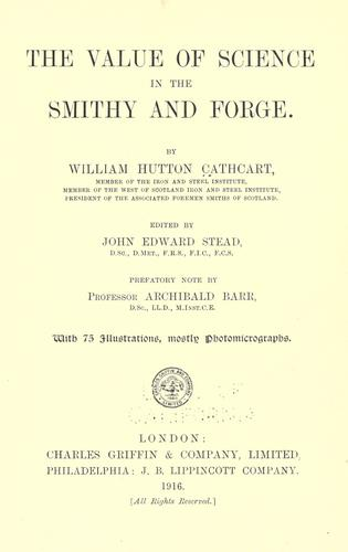 Download The Value of Science in the Smithy and Forge