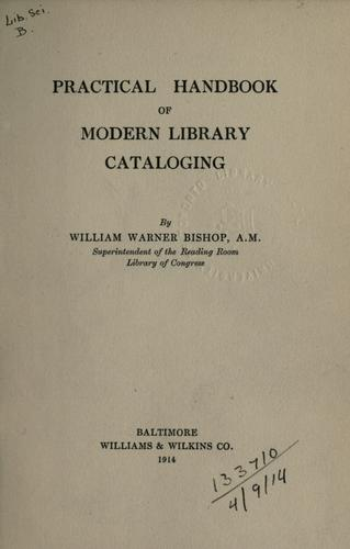 Download Practical handbook of modern library cataloging.