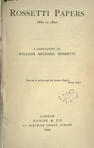 Rossetti papers, 1862-1870.