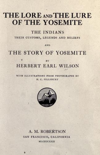 Download The lore and the lure of the Yosemite