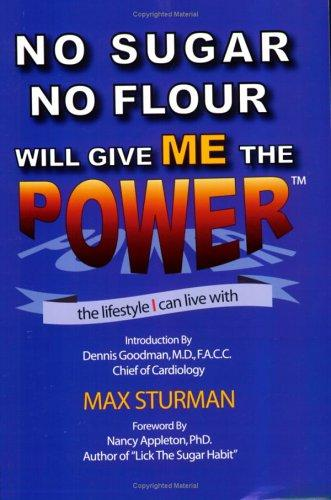 Download No Sugar No Flour Will Give Me The Power