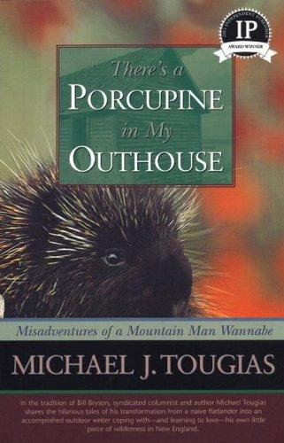Download There's a Porcupine in My Outhouse