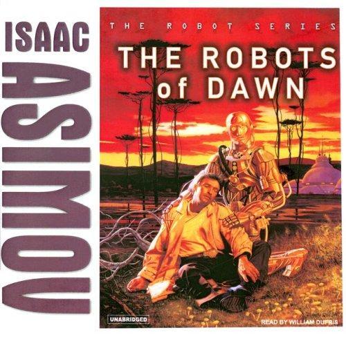 The Robots of Dawn (Robot (Tantor))