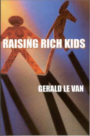 Image for Raising Rich Kids