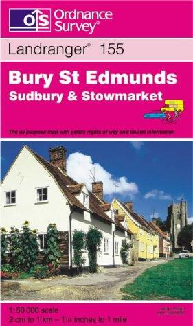 Download Bury St.Edmunds, Sudbury and Stowmarket (Landranger Maps)