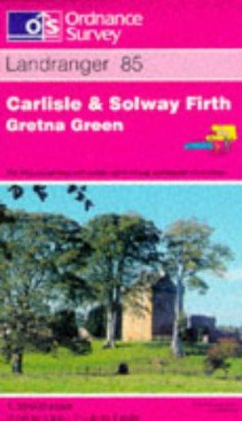 Download Carlisle and Solway Firth, Gretna Green (Landranger Maps)