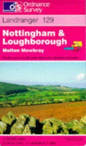 Nottingham and Loughborough, Melton Mowbray (Landranger Maps)