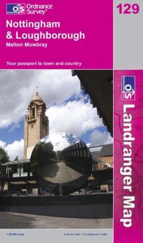 Download Nottingham and Loughborough, Melton Mowbray (Landranger Maps)