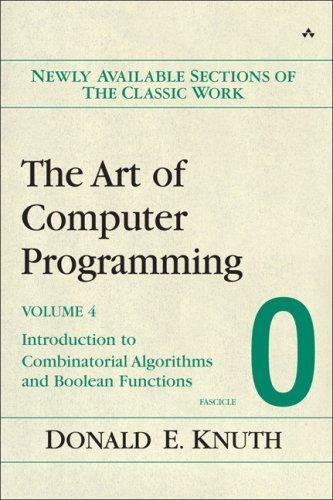 The Art of Computer Programming, Volume 4, Fascicle 0 by Donald Knuth