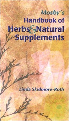 Download Mosby's handbook of herbs & natural supplements