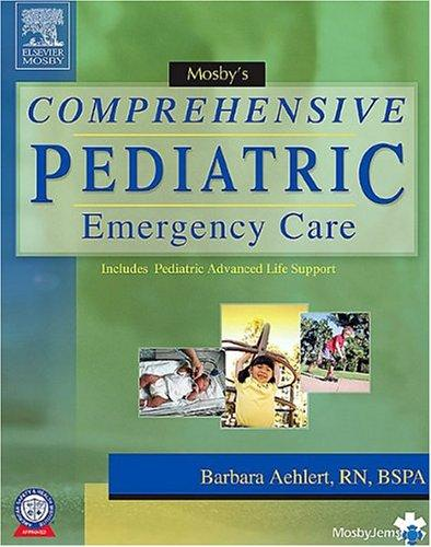 Download Mosby's Comprehensive Pediatric Emergency Care