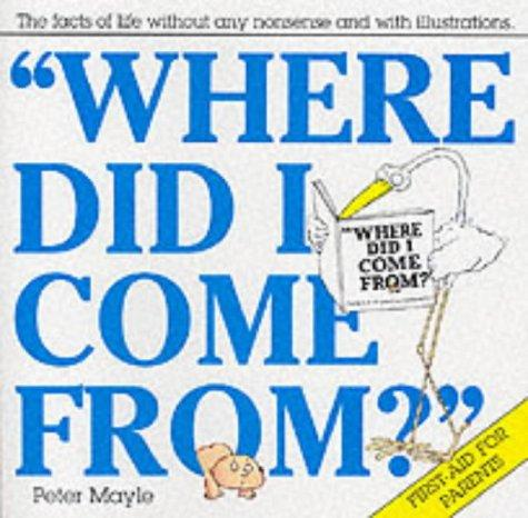 Download Where Did I Come From?