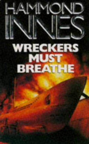 Wreckers Must Breathe