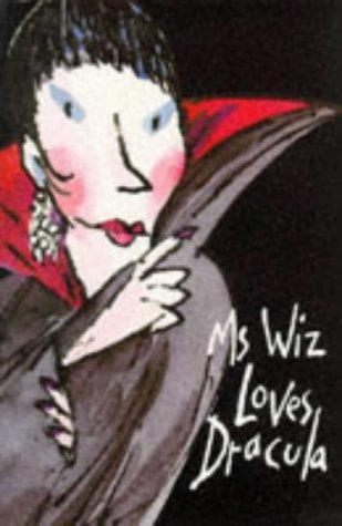 Ms Wiz Loves Dracula (Ms Wiz)