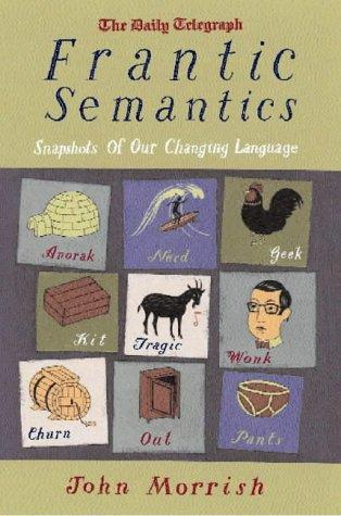 Frantic Semantics