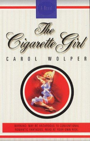 The Cigarette Girl.