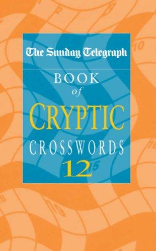 "Download The ""Sunday Telegraph"" Book of Cryptic Crosswords (Crossword)"