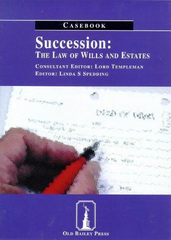 Succession: the Law of Wills and Estates