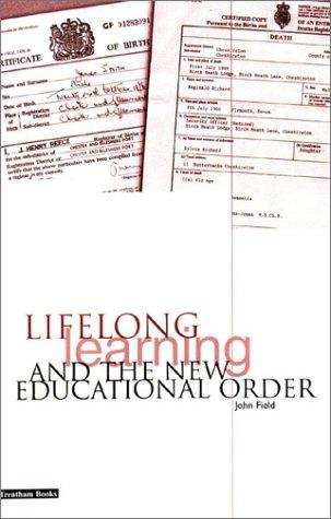Download Lifelong Learning and the New Educational Order