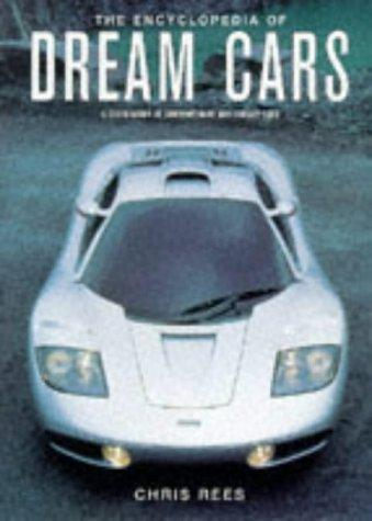 The Encyclopedia of Dream Cars