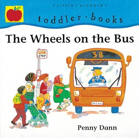 Download The Wheels on the Bus (Toddler Books)