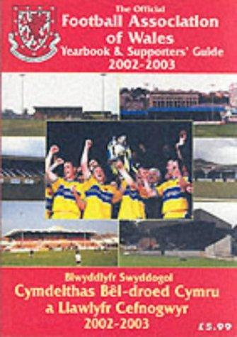 The Official Football Association of Wales Yearbook and Supporters' Guide