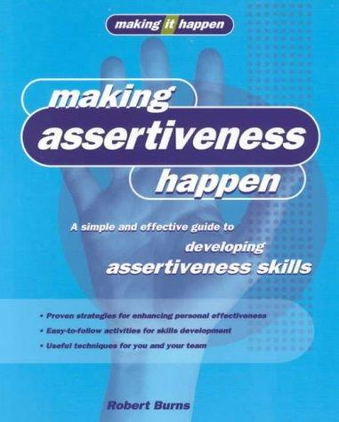 Making Assertiveness Happen