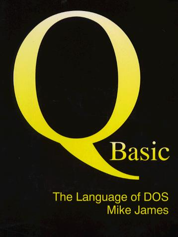 Qbasic by mike james