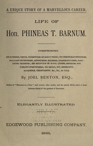 Life of Hon. Phineas T. Barnum …