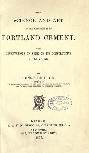 The science and art of the manufacture of Portland cement.