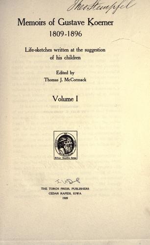 Memoirs of Gustave Koerner, 1809-1896