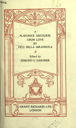 A Platonick discourse upon love