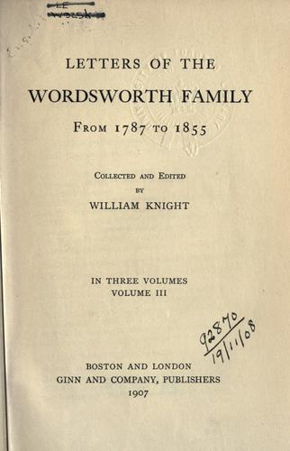 Download Letters of the Wordsworth family from 1787 to 1855.