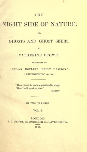 Download The night side of nature, or, Ghosts and ghost seers