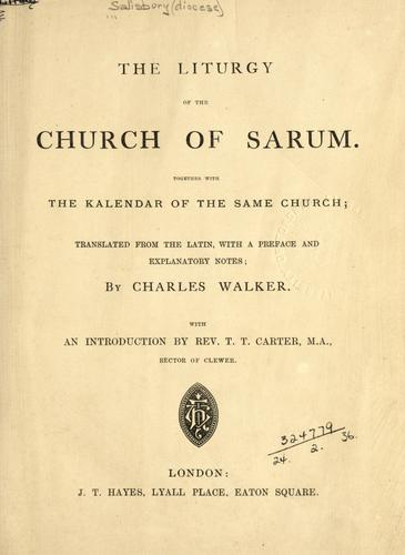 Download The liturgy of the Church of Sarum, together with the kalendar of the same church.