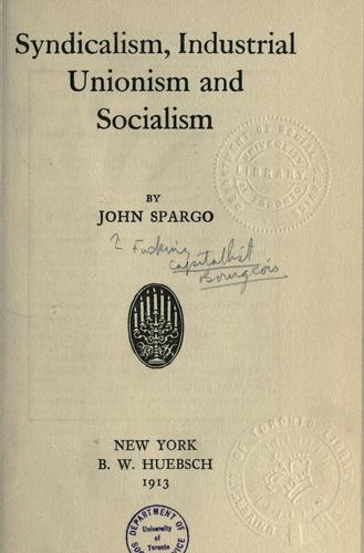 Download Syndicalism, industrial unionism and socialism