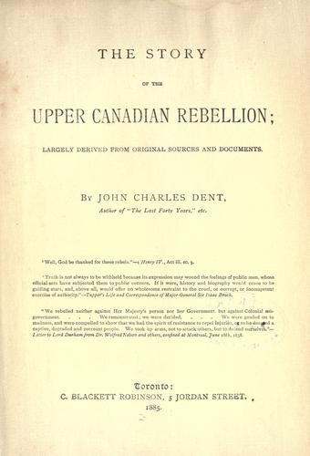Download The story of the Upper Canadian Rebellion