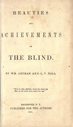 Beauties and achievements of the blind.