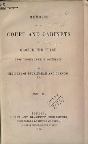 Download Memoirs of the court and cabinets of George the Third