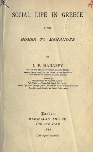 Download Social life in Greece from Homer to Menander.