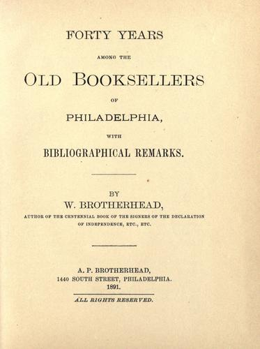 Download Forty years among the old booksellers of Philadelphia