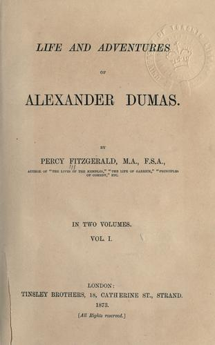 Life and adventures of Alexander Dumas.