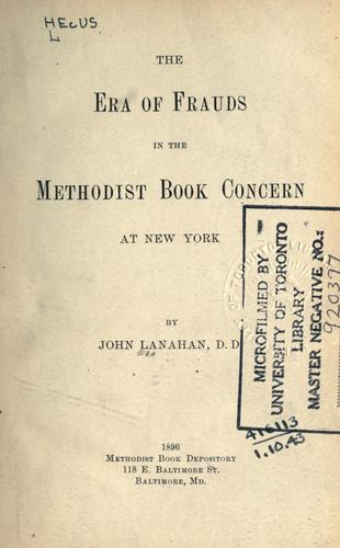The era of frauds in the Methodist Book Concern at New York.