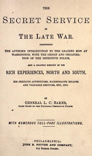 Download The Secret Service in the late war: (…)