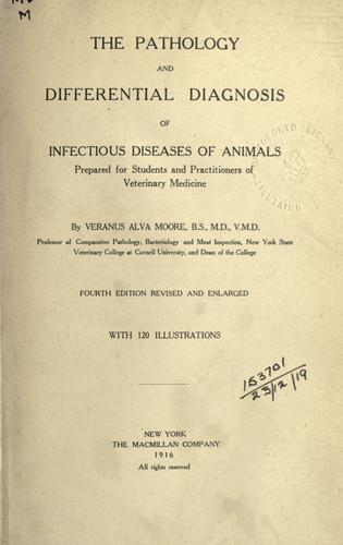 The pathology and differential diagnosis of infectious diseases of animals.