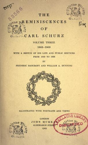 The reminiscences of Carl Schurz.