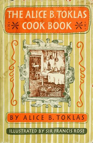 Download The Alice B. Toklas cook book.