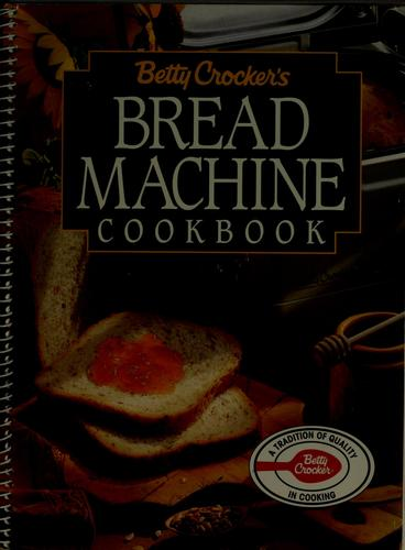 Download Betty Crocker's Bread Machine Cookbook