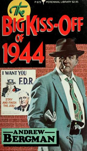 Download The big kiss-off of 1944