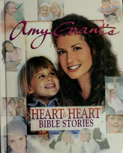 Download Amy Grant's Heart-to-heart Bible stories